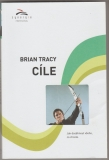 Cíle - Brian Tracy