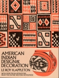 American Indian Design & Decoration - Le Roy H. Appleton