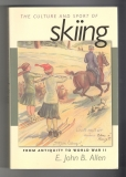 The culture and sport of skiing - E. John B. Allen (anglicky)