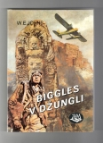 Biggles v džungli - William Earl Johns