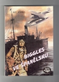 Biggles ve Španělsku - William Earl Johns