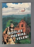 Biggles přebírá velení - William Earl Johns