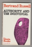 Authority and the individual - Bertrand Russell