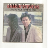 Give me your heart tonight, Thinkin´of you - Shakin Stevens (SP)