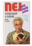 Superzáhady a zázraky - Frank P. Jones
