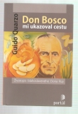 Don Bosco mi ukazoval cestu - Guido Quarzo