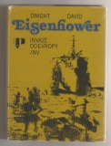Invaze do Evropy - Dwight David Eisenhower