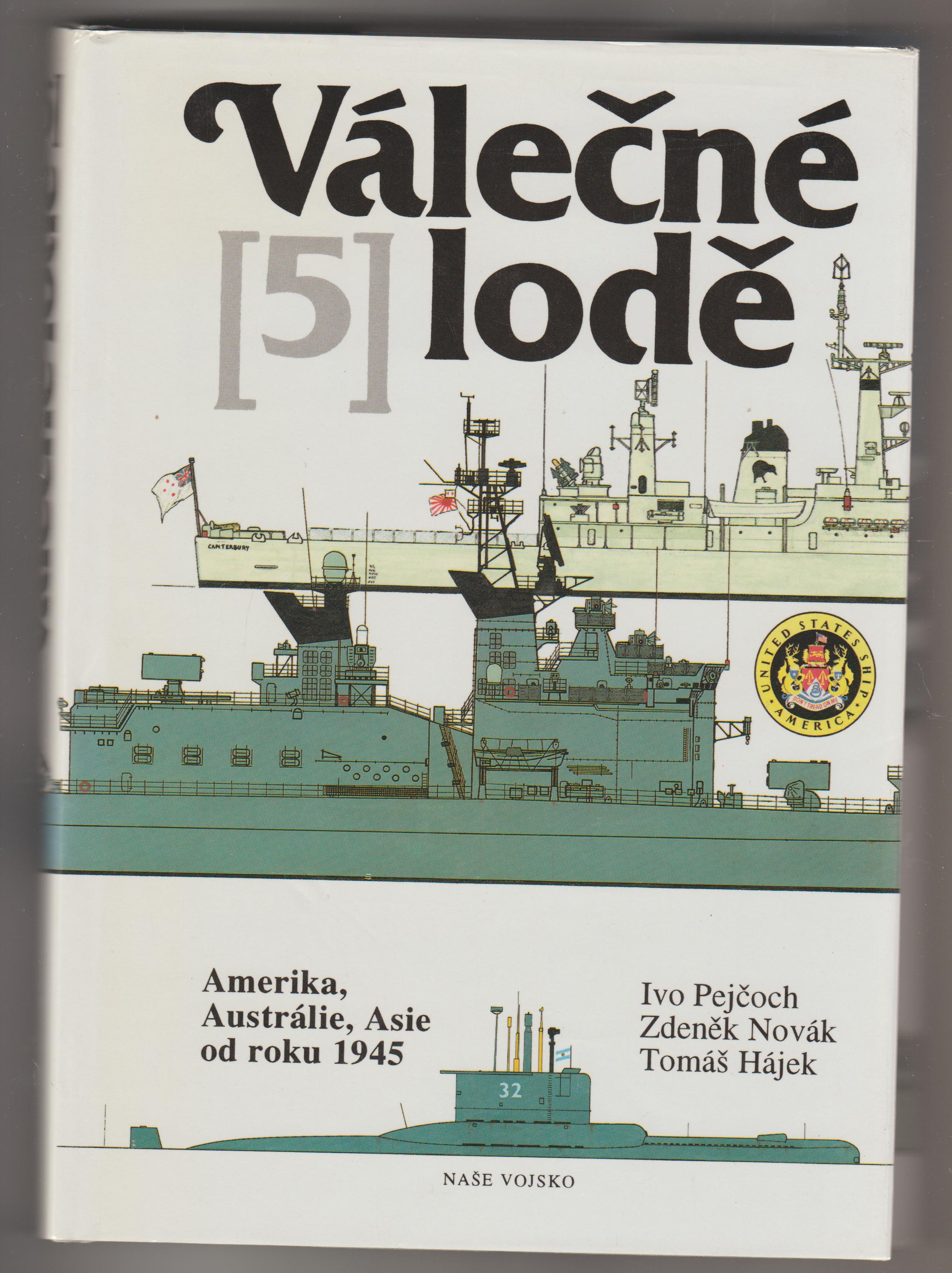 Válečné lodě [5]- Ivo Pejčoch, Zdeněk Novák, Tomáš Hájek