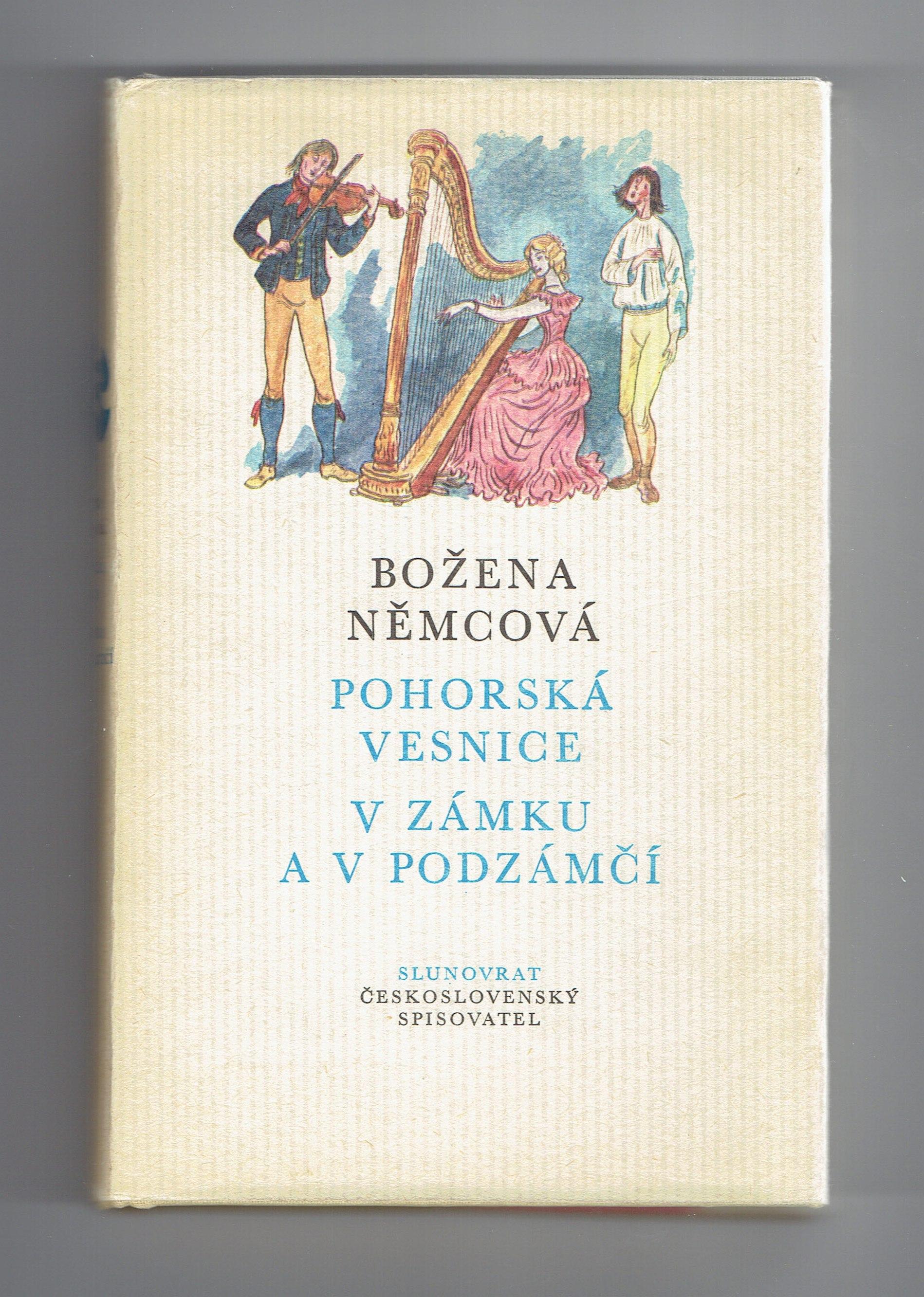 Pohorská vesnice, V zámku a v podzámčí - Božena Němcová