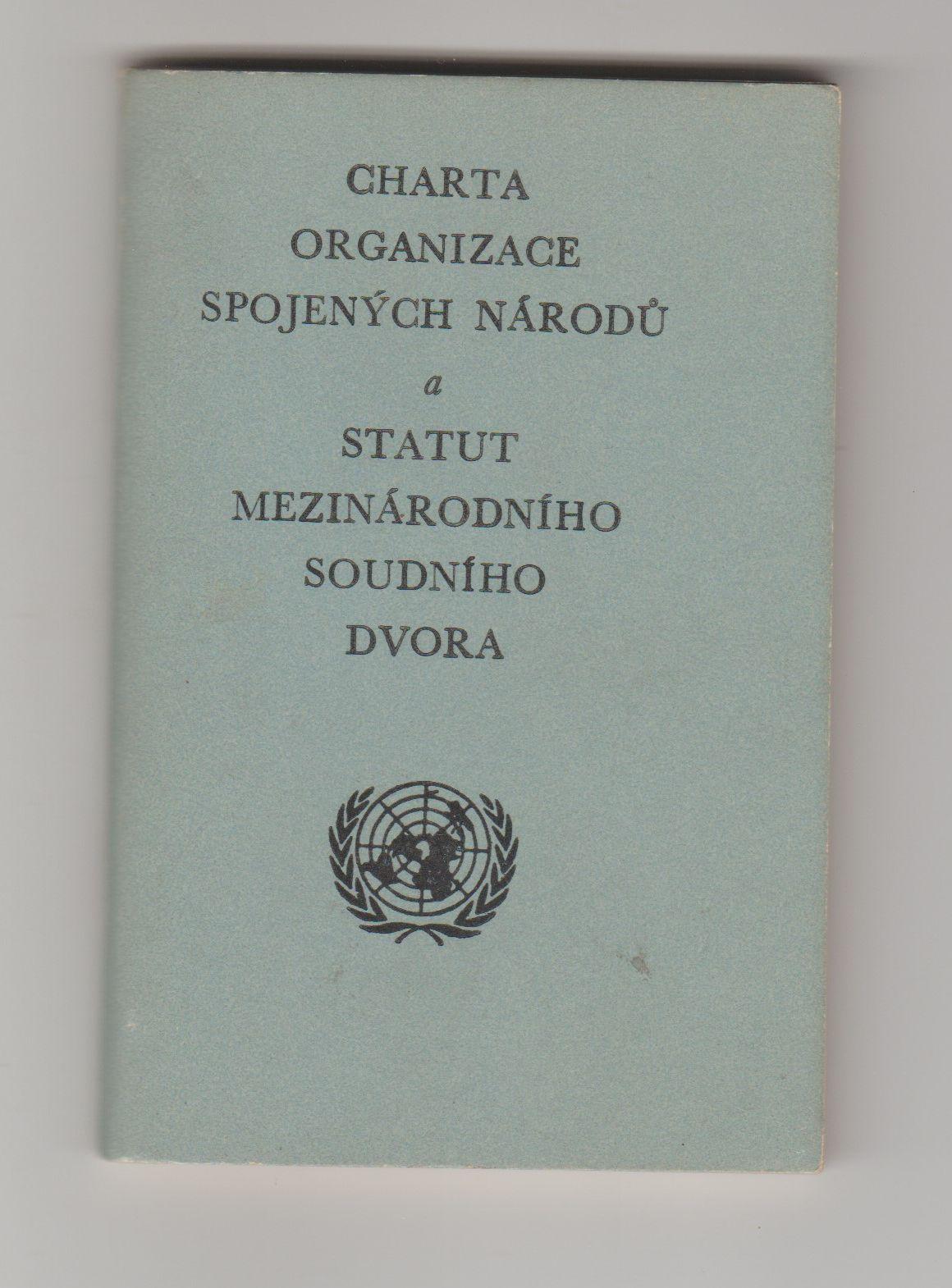 Charta Organizace spojených národů a Statut Mezinárodního soudního dvora