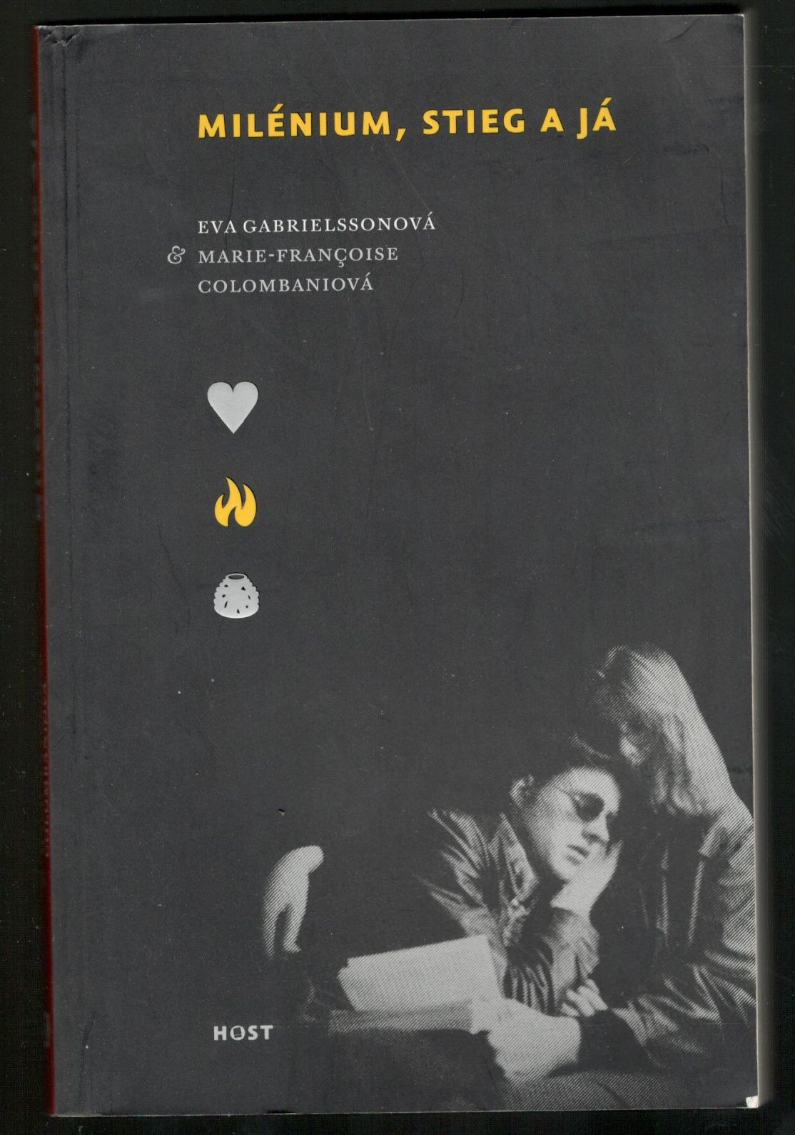Milénium, Stieg a já - Eva Gabrielssonová, Marie-Francoise Colombaniová