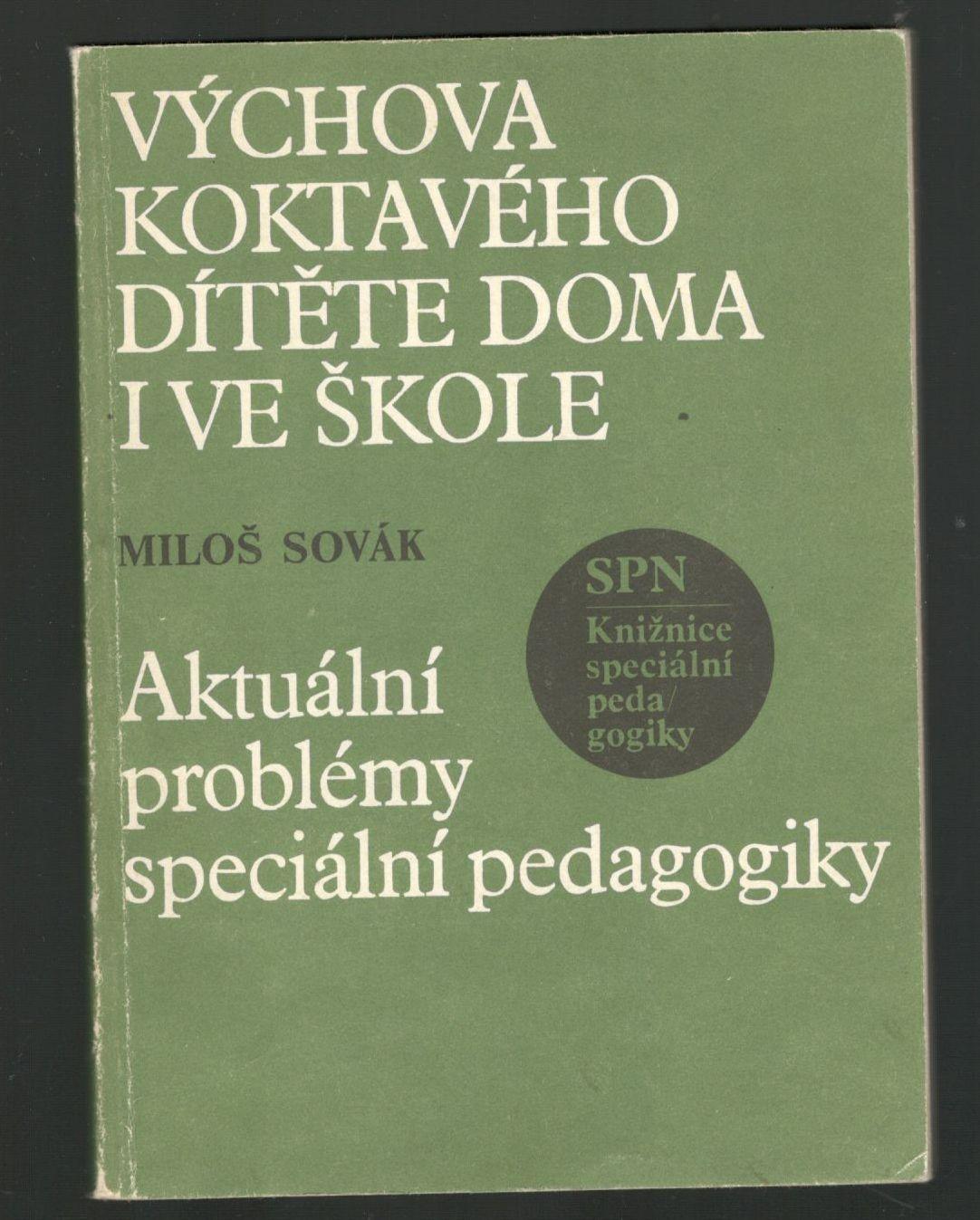 Výchova koktavého dítěte doma i ve škole - Miloš Sovák