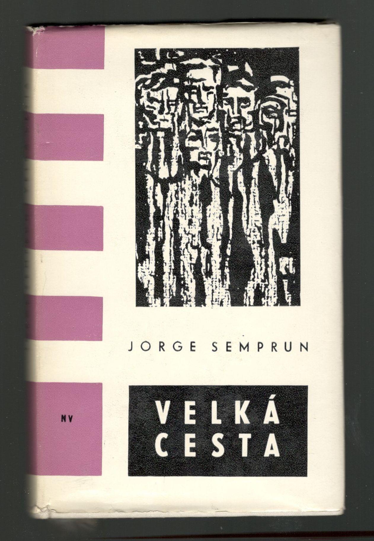 Velká cesta - Jorge Semprun