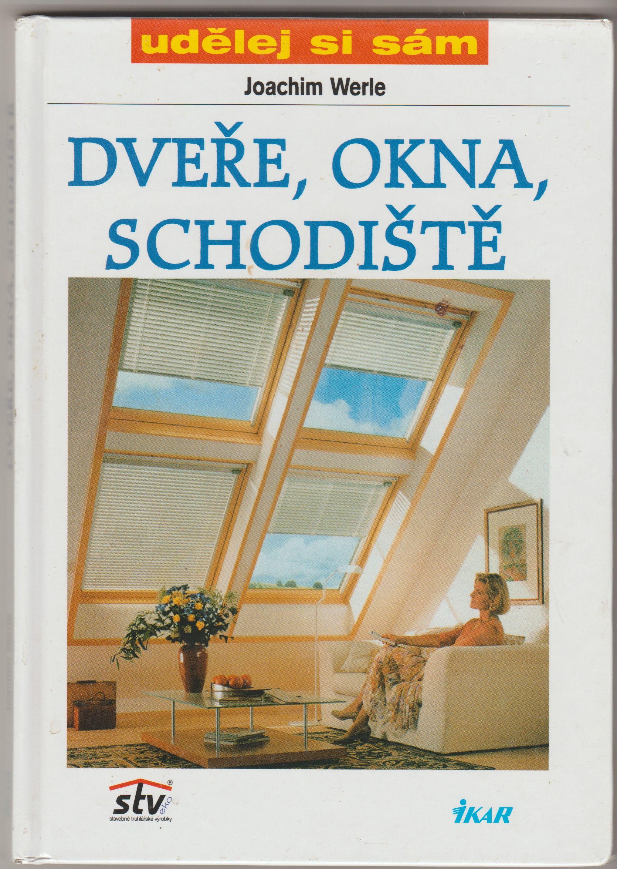 Dveře, okna, schodiště - Joachim Werle