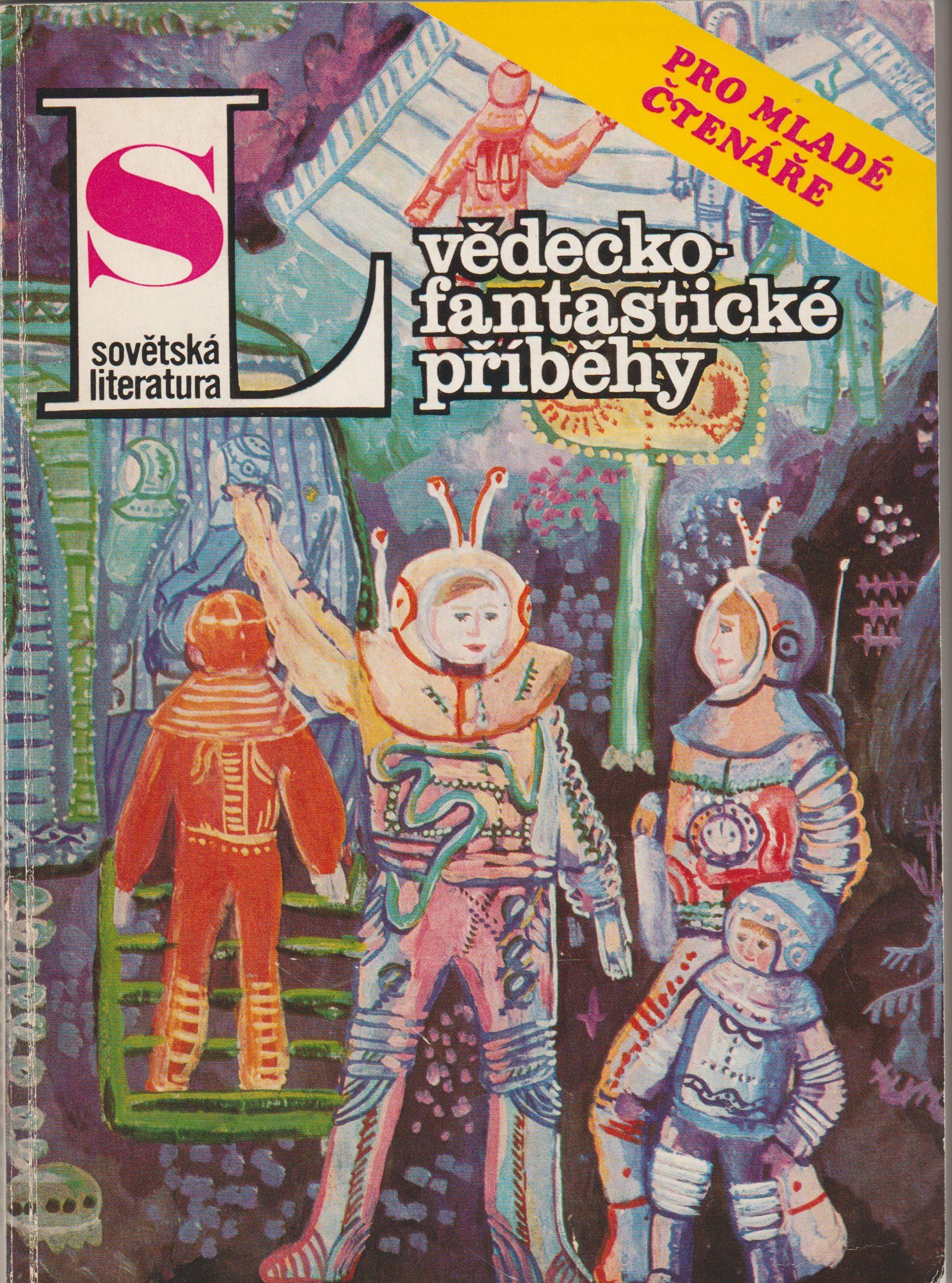 Sovětská literatura 1986 - vědecko-fantastické příběhy