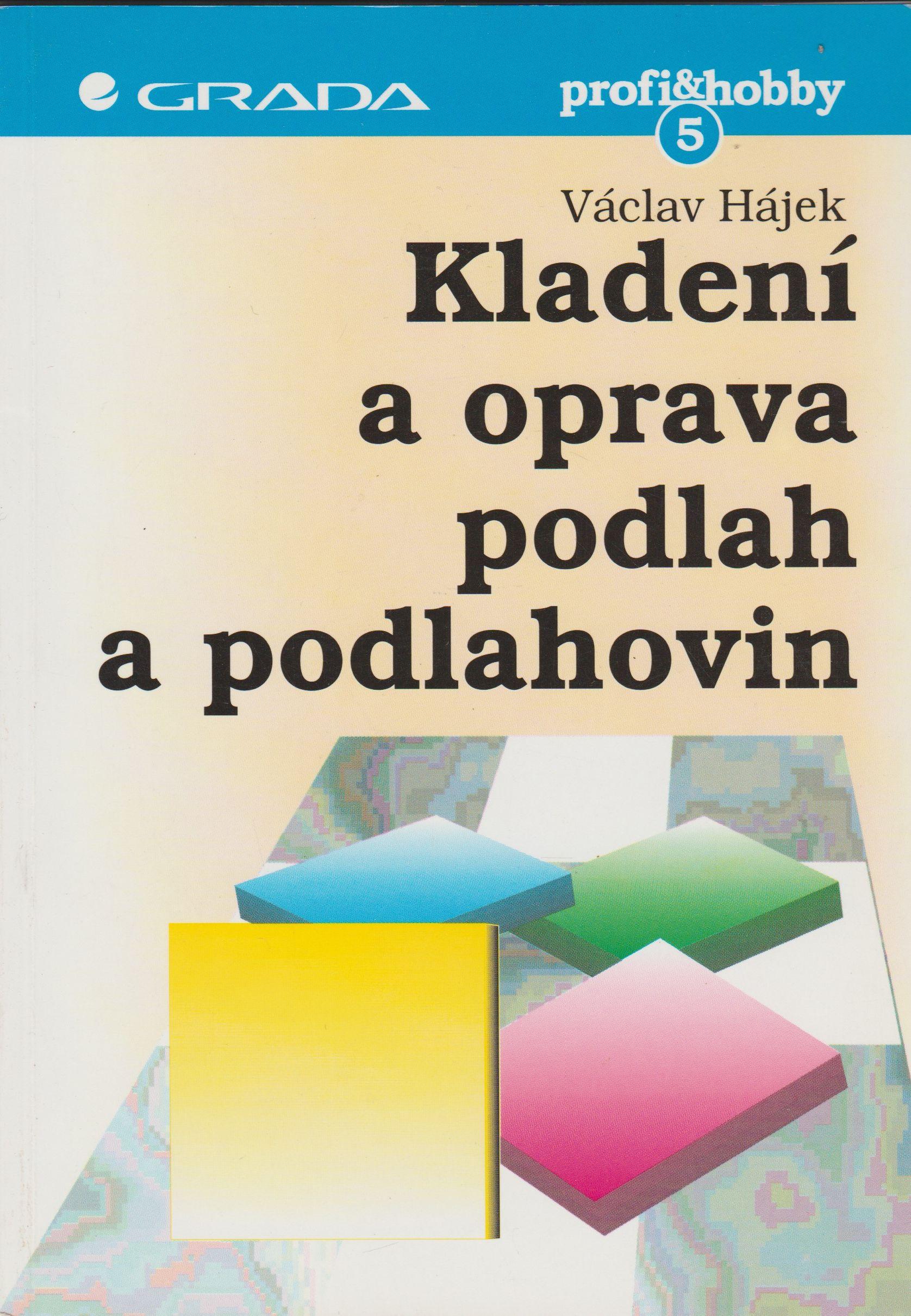 Kladení a oprava podlah a podlahovin - Václav Hájek