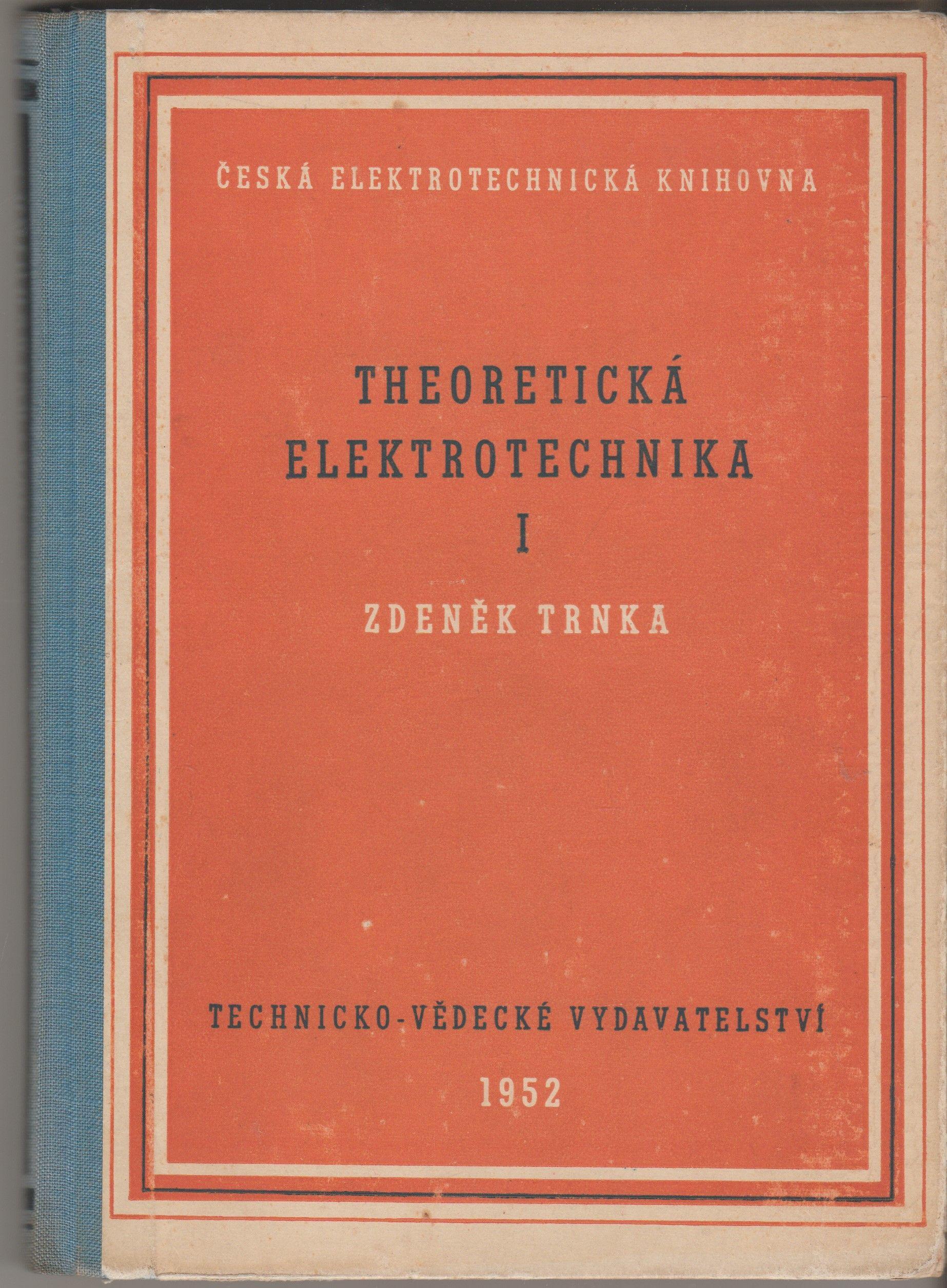 Theoretická elektrotechnika I - Zdeněk Trnka