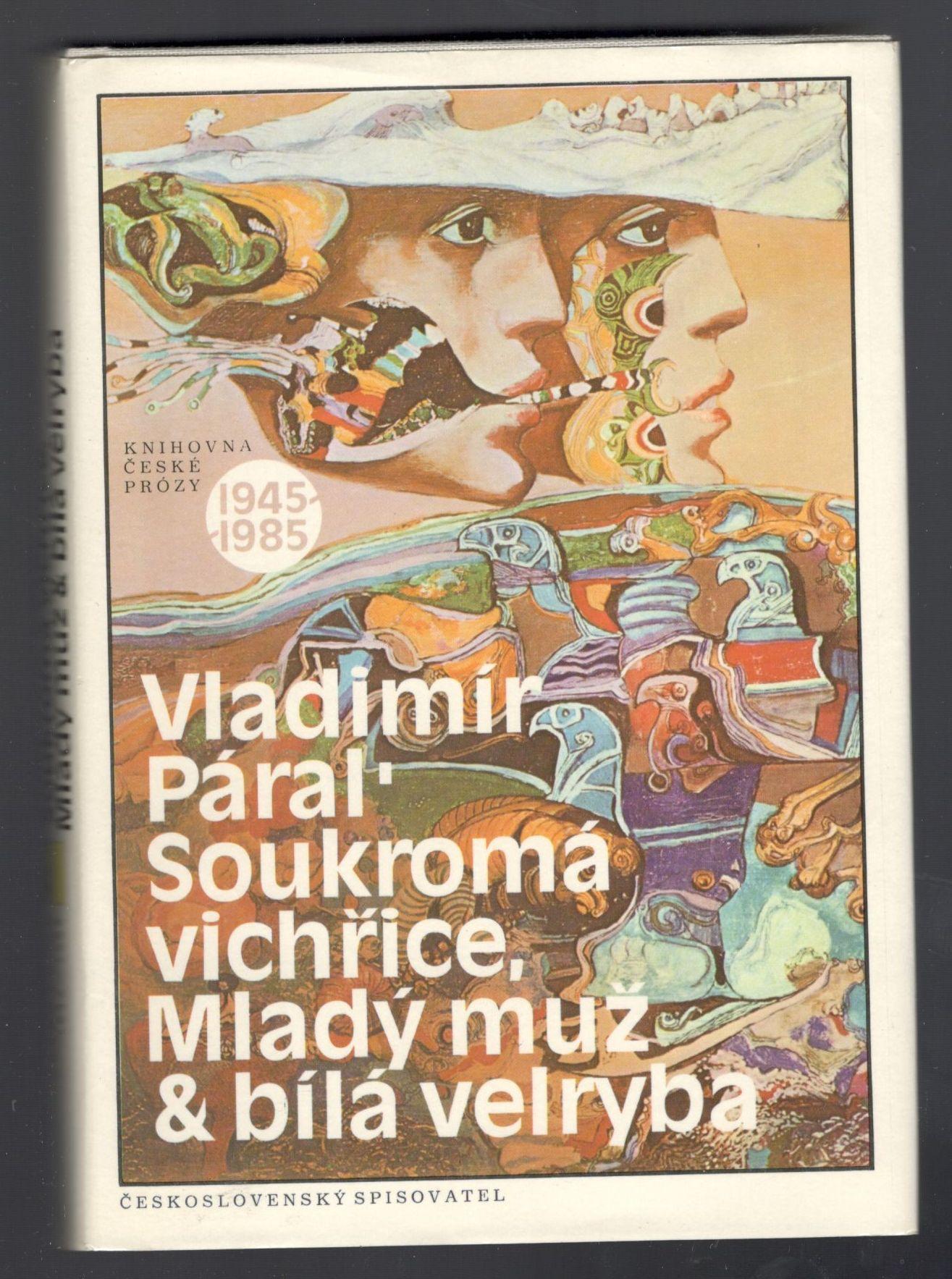 Soukromá vichřice, Mladý muž a bílá velryba - Vladimír Páral