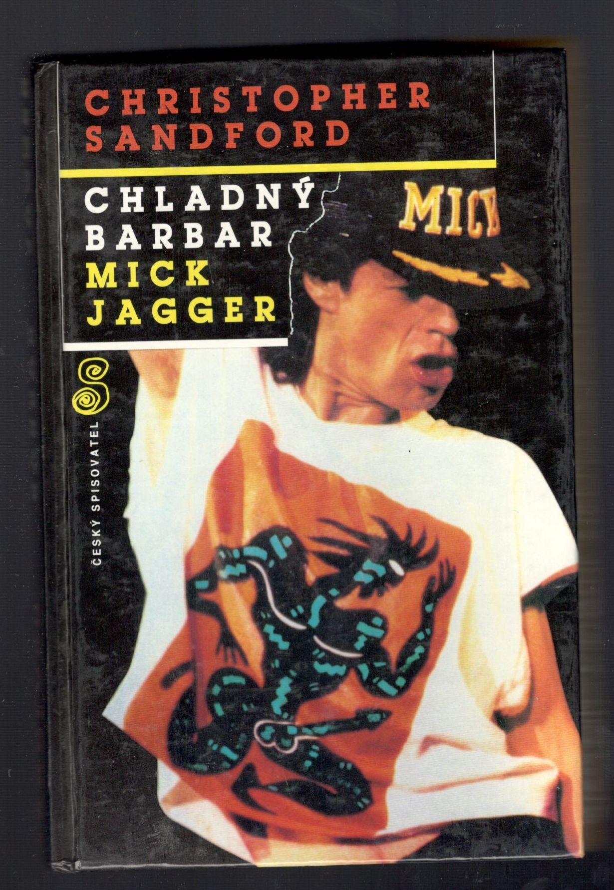 Chladný barbar Mick Jagger - Christopher Sandford