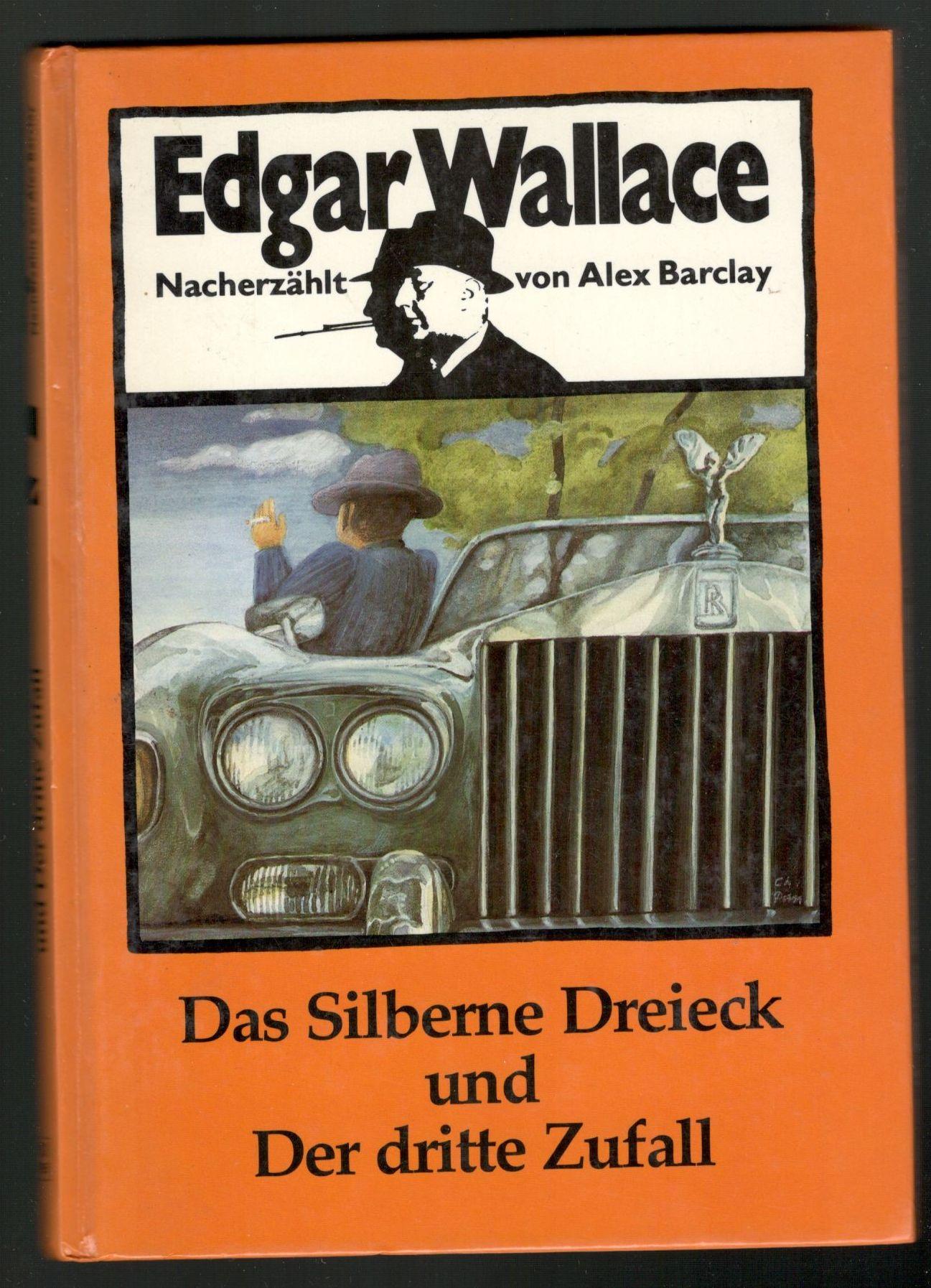 Das Silberne Dreieck und Der dritte Zufall - Edgar Wallace