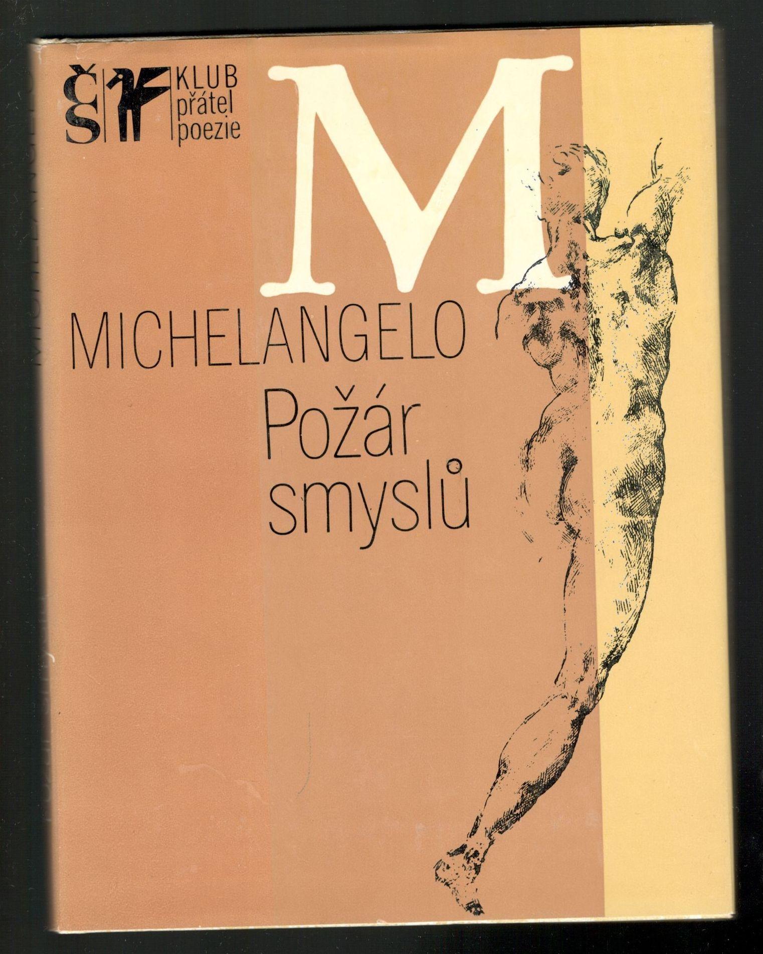 Michelangelo - Požár smyslů - Výbor z poezie a dopisů