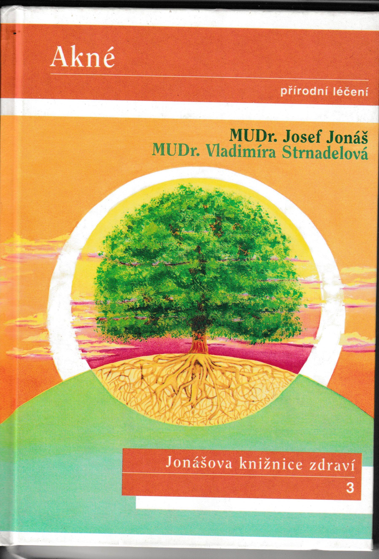 Akné - Josef Jonáš, Vladimíra Strnadelová