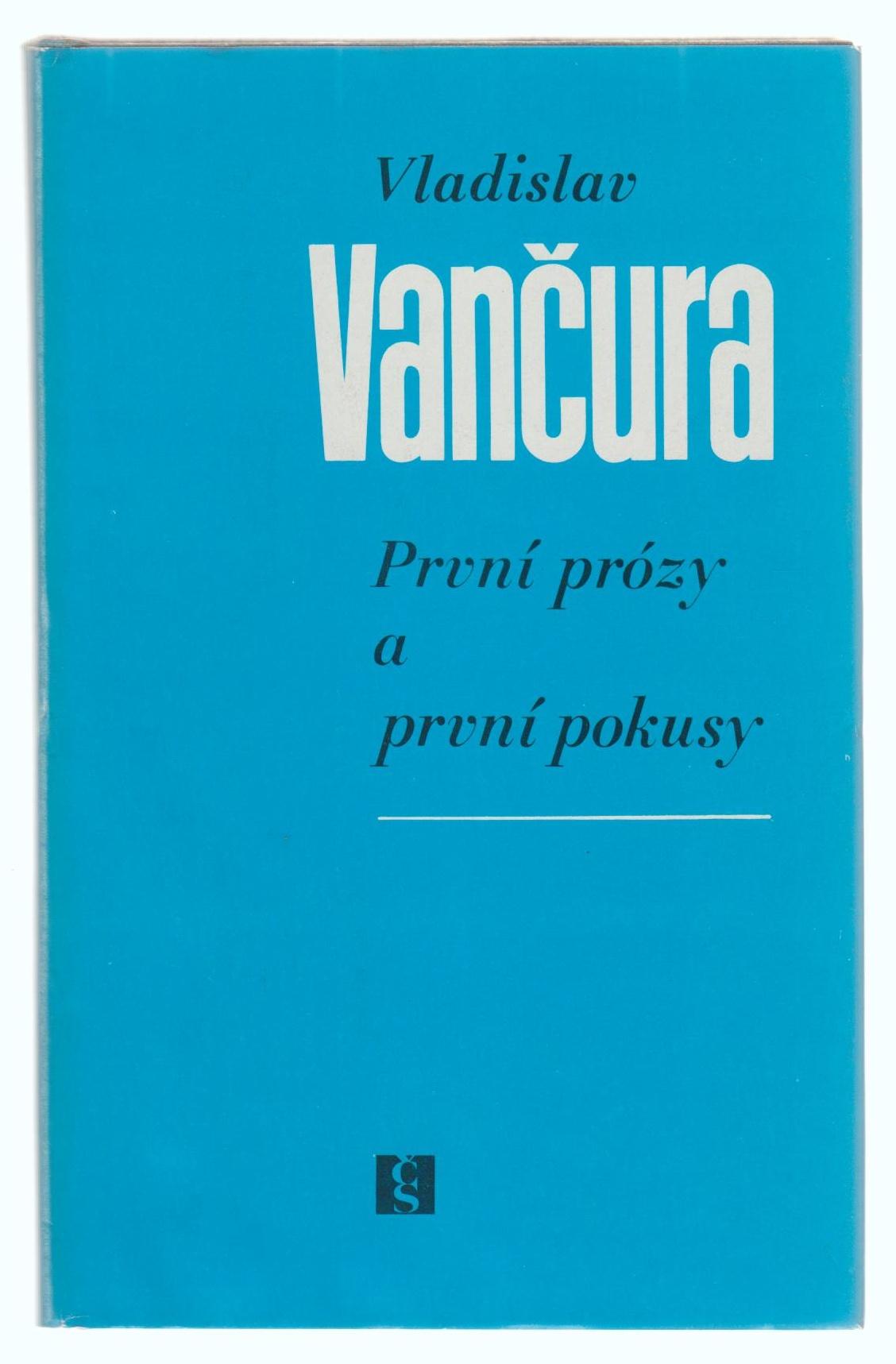 První prózy a první pokusy - Vladislav Vančura