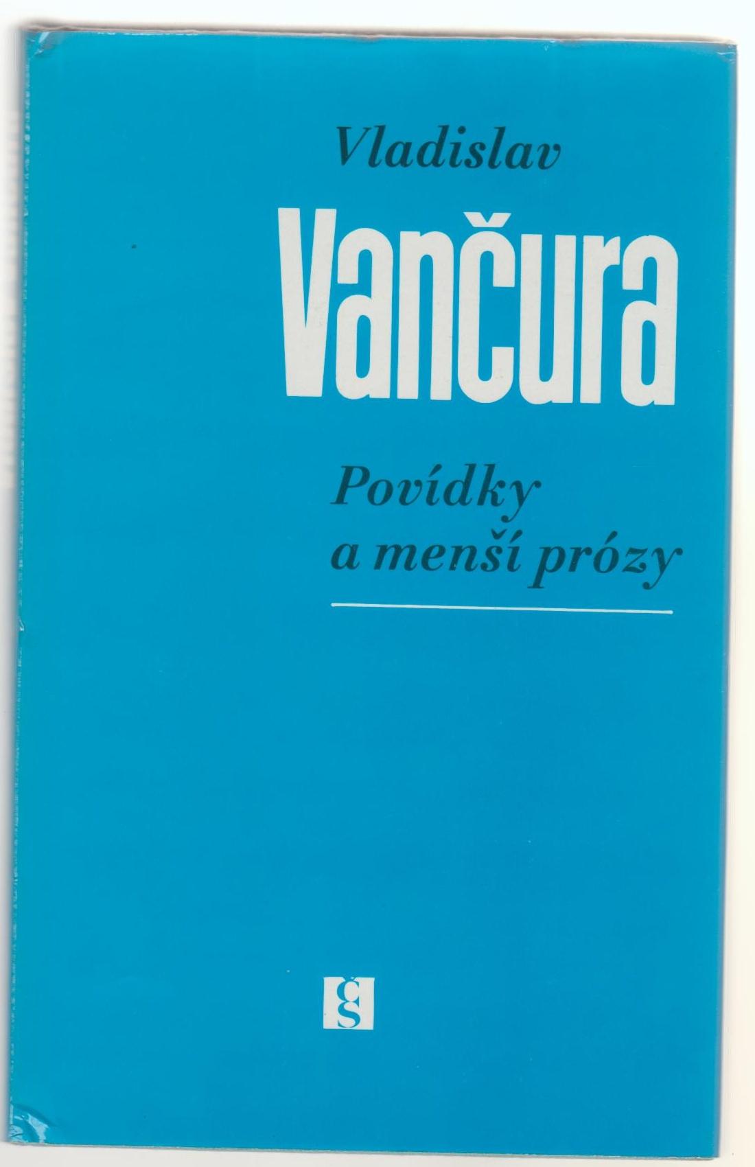 Povídky a menší prózy - Vladislav Vančura