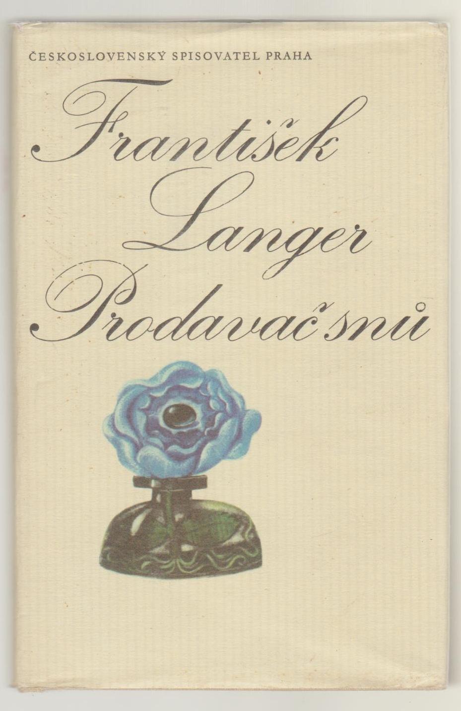 Prodavač snů - František Langer