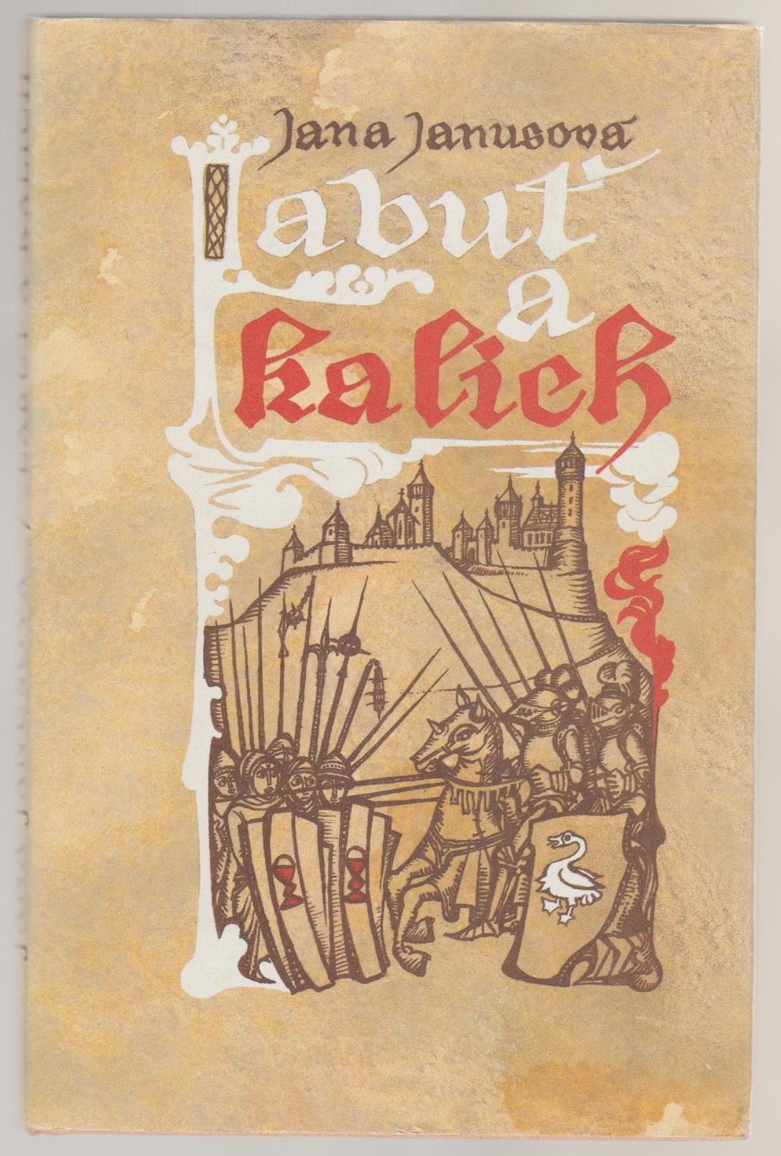 Labuť a kalich - Jana Janusová