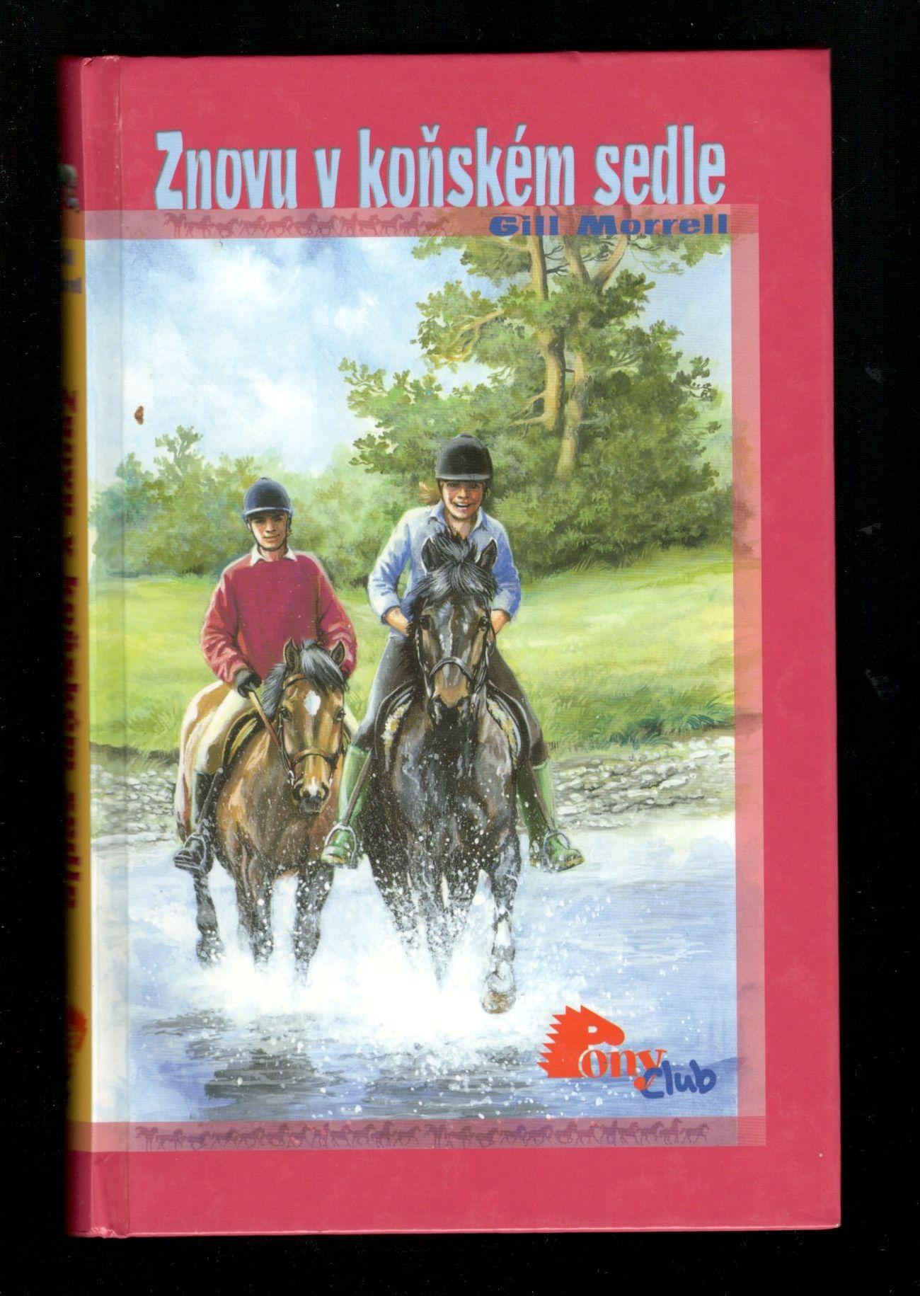 Znovu v koňském sedle - Gill Morrell (Pony club)