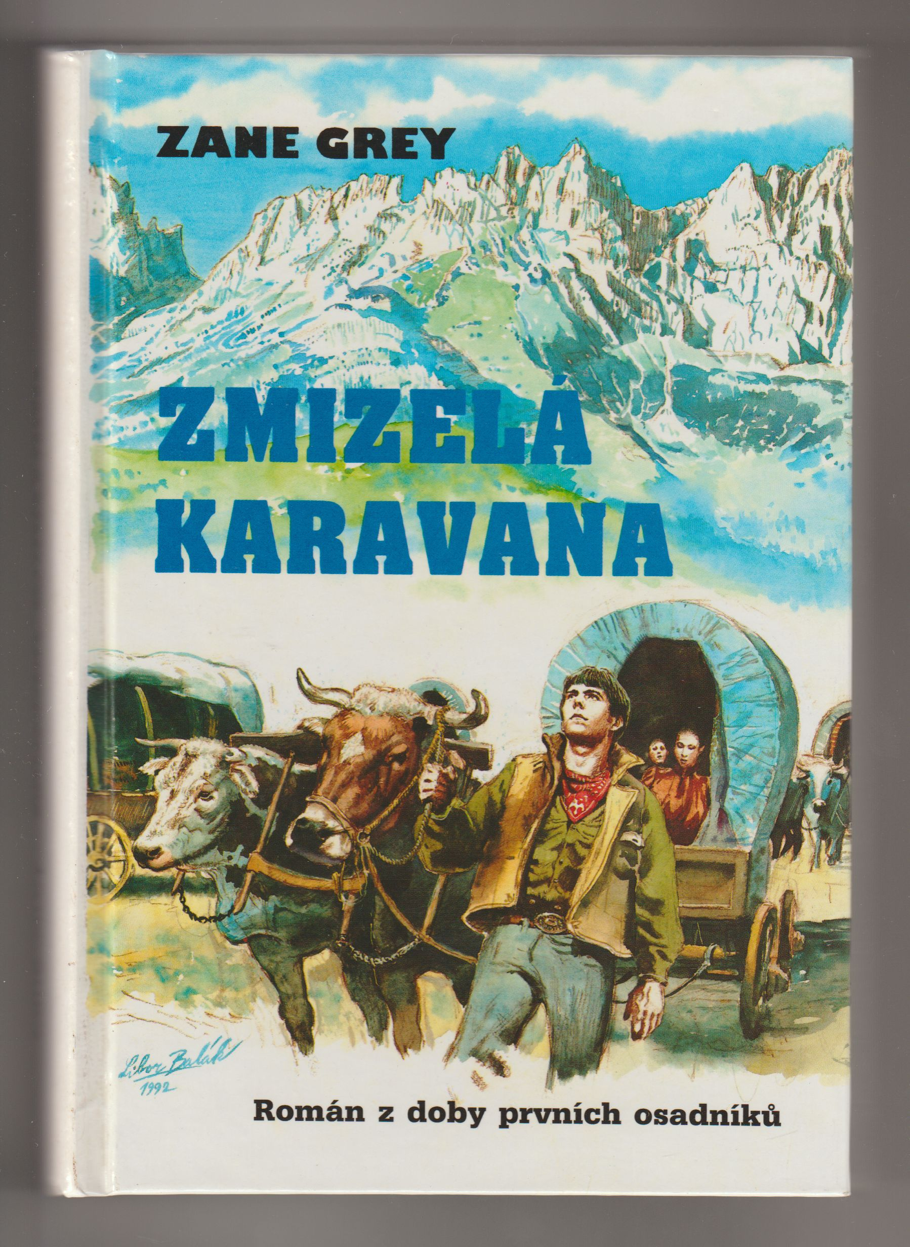 Zmizelá karavana - Zane Grey
