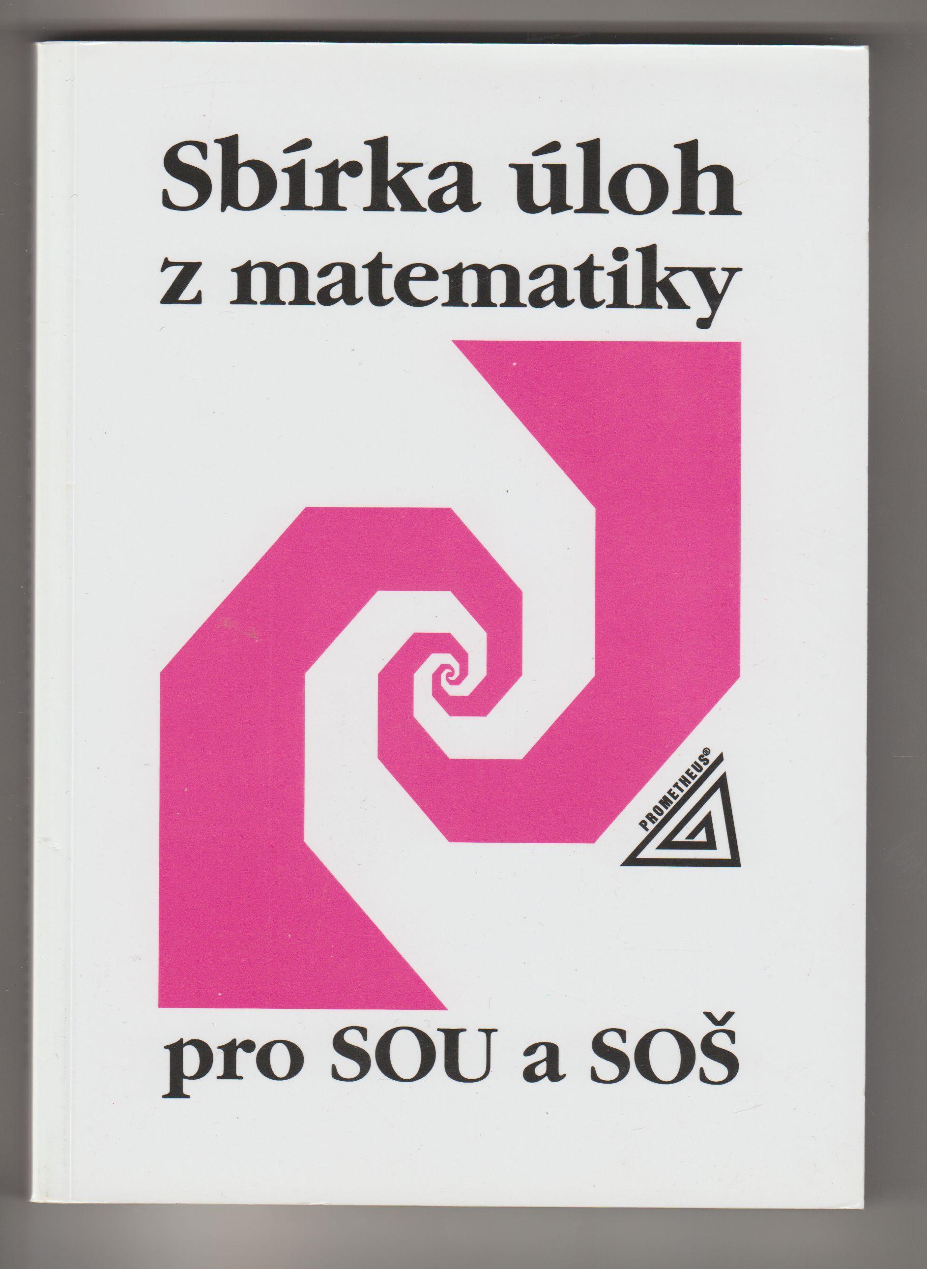Sbírka úloh z matematiky - Milada Hudcová