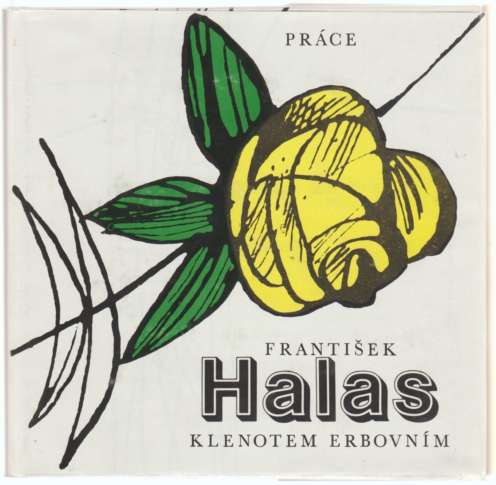 Klenotem erbovním - František Halas