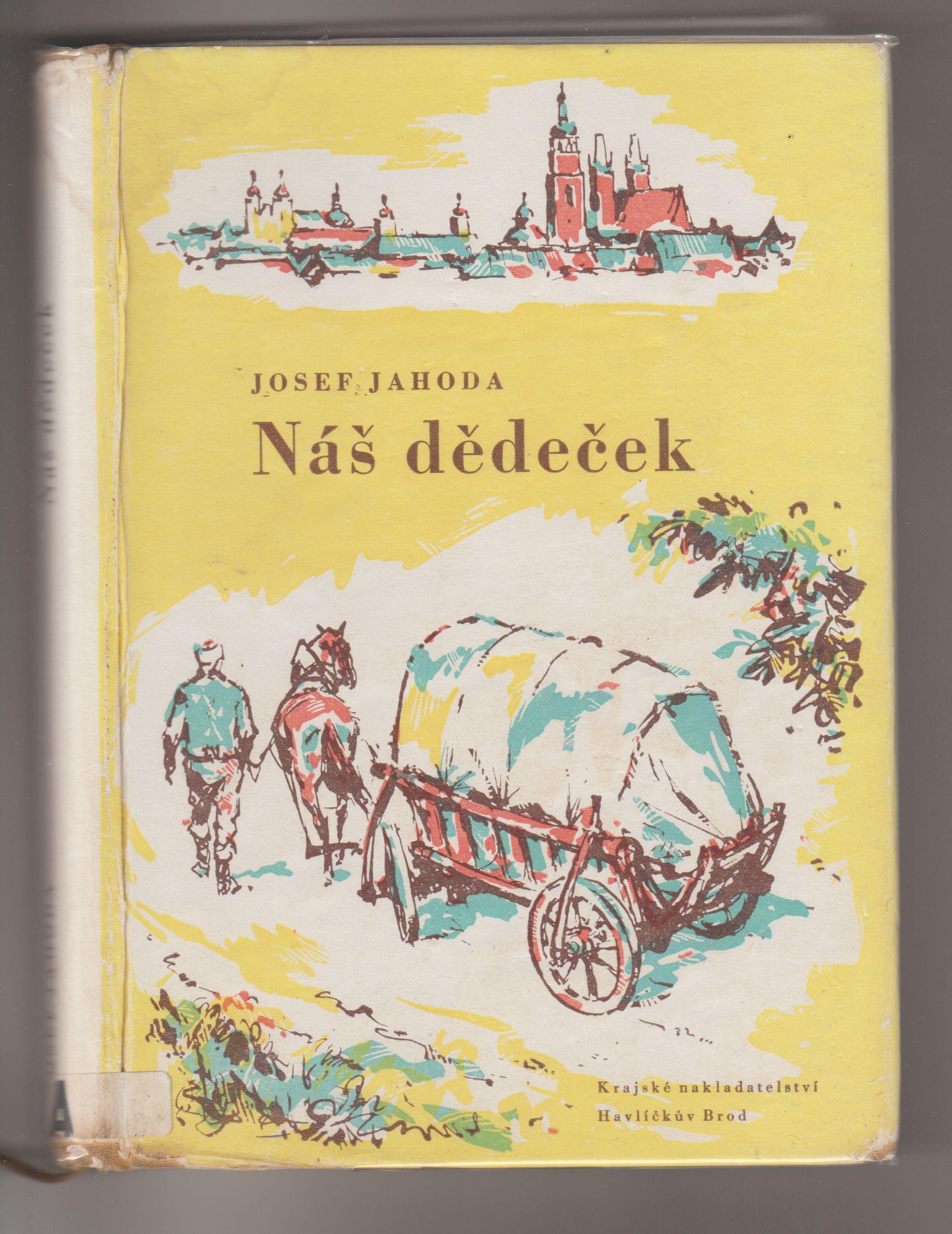 Náš dědeček - Josef Jahoda (vzácný titul)