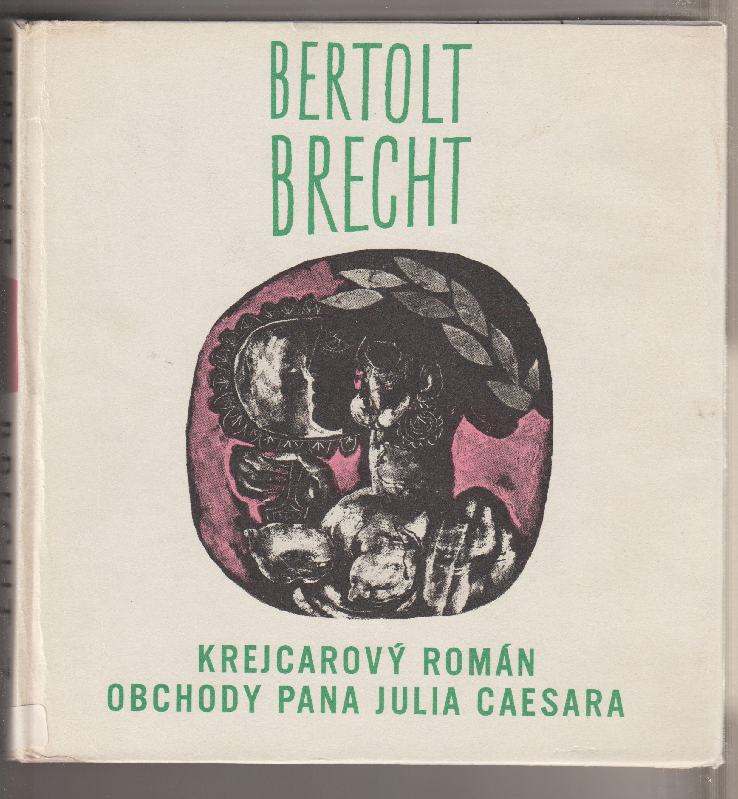 Obchody pana Julia Caesara - Bertolt Brecht