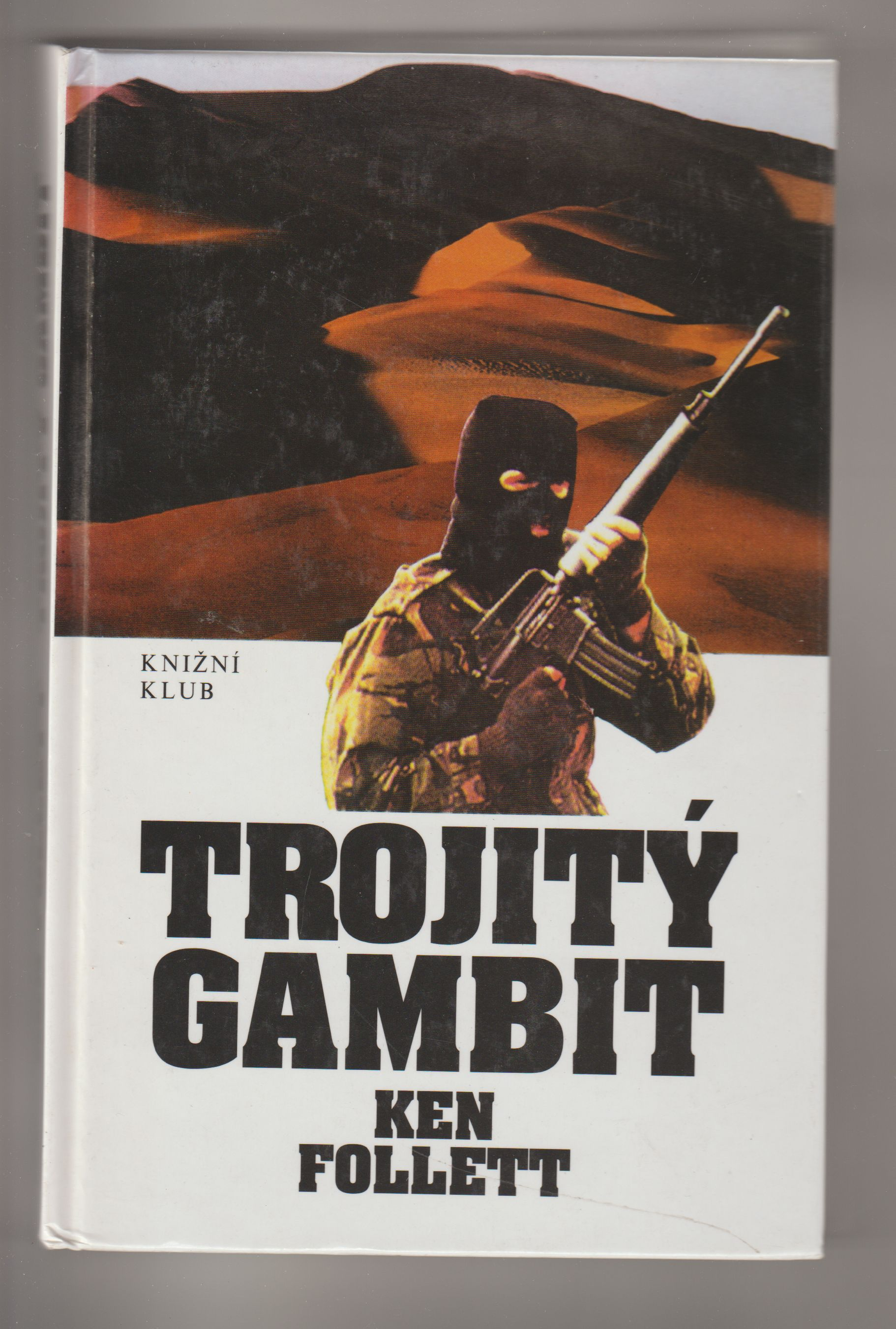 Trojitý gambit - Ken Follett