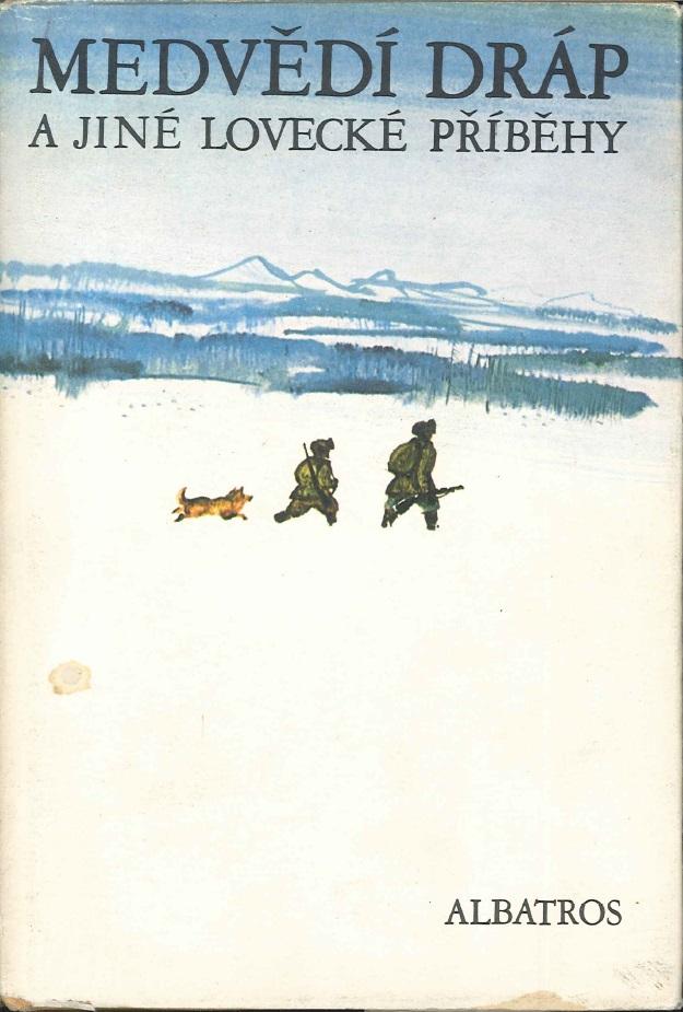 Medvědí dráp a jiné lovecké příběhy - Viktor Babuškin