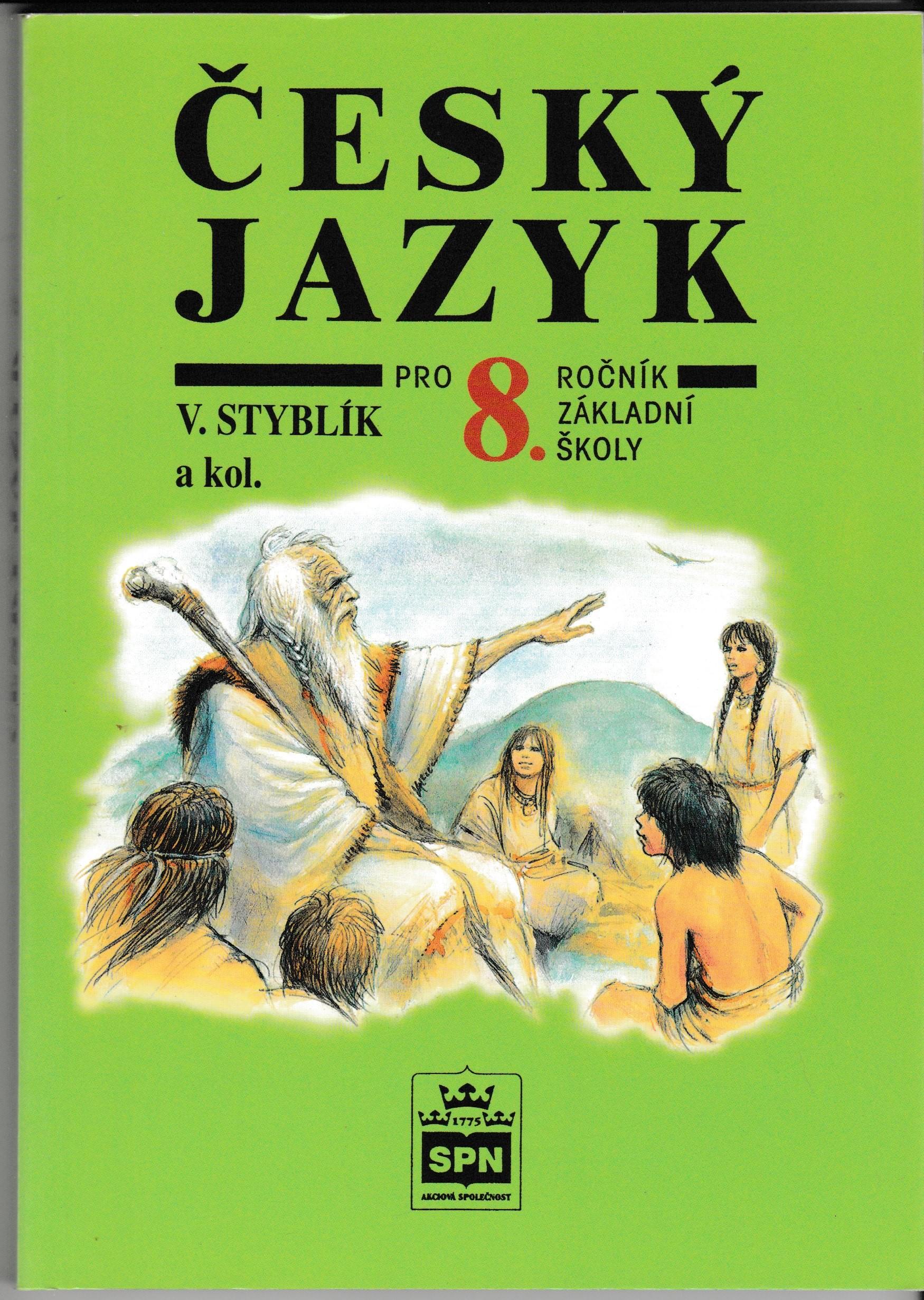 Český jazyk pro 8. ročník ZŠ - V. Styblík a kol.