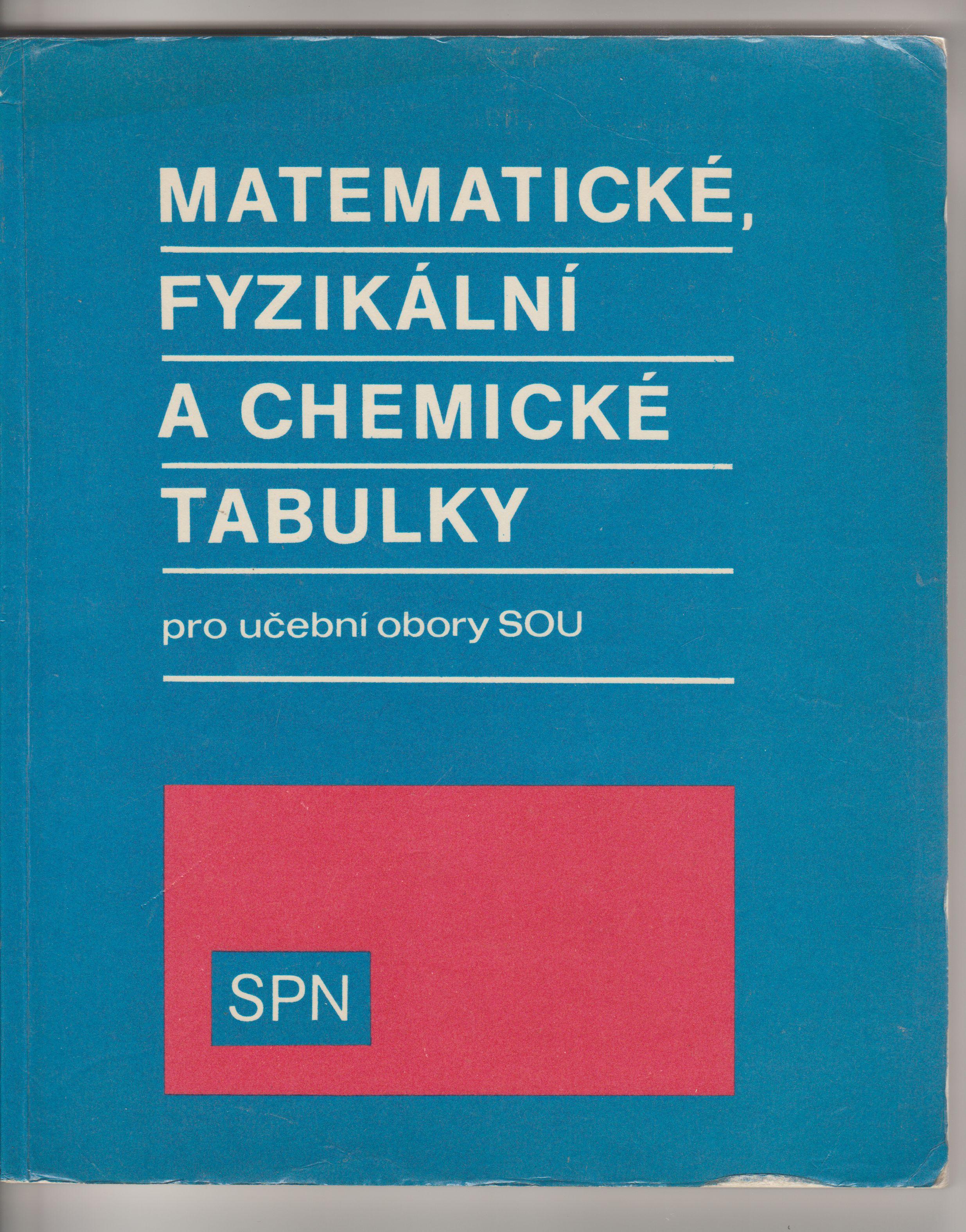 Matematické, fyzikální a chemické tabulky - kolektiv autorů