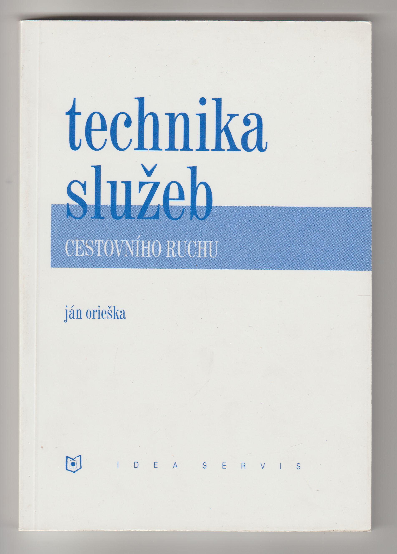 Technika služeb cestovního ruchu - Ján Orieška