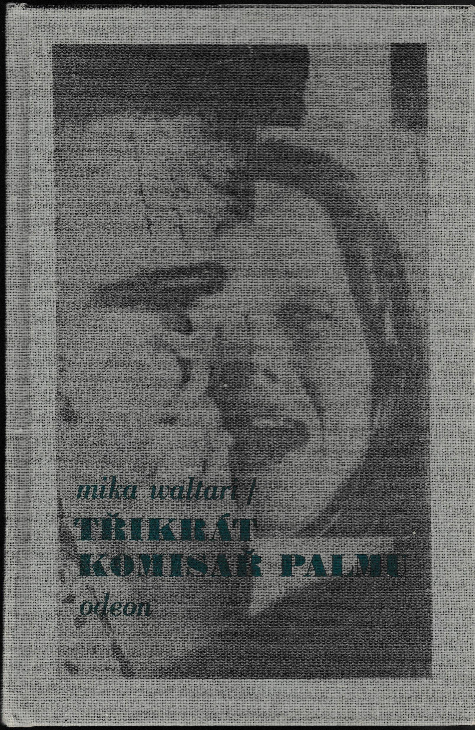 Třikrát komisař Palmu - Mika Waltari