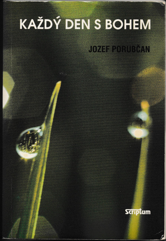 Každý den s Bohem - Jozef Porubčan