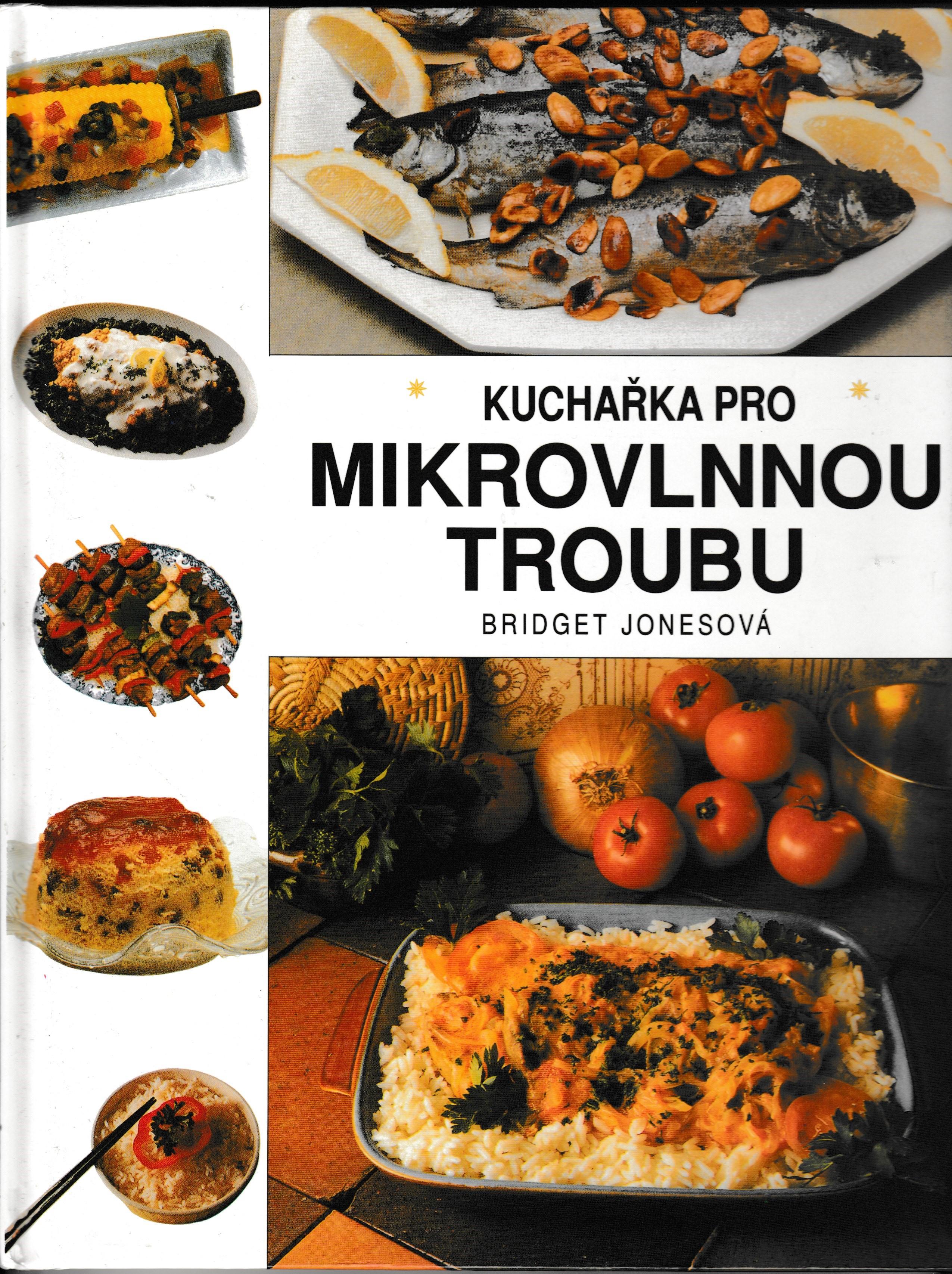 Kuchařka pro mikrovlnnou troubu - Bridget Jonesová