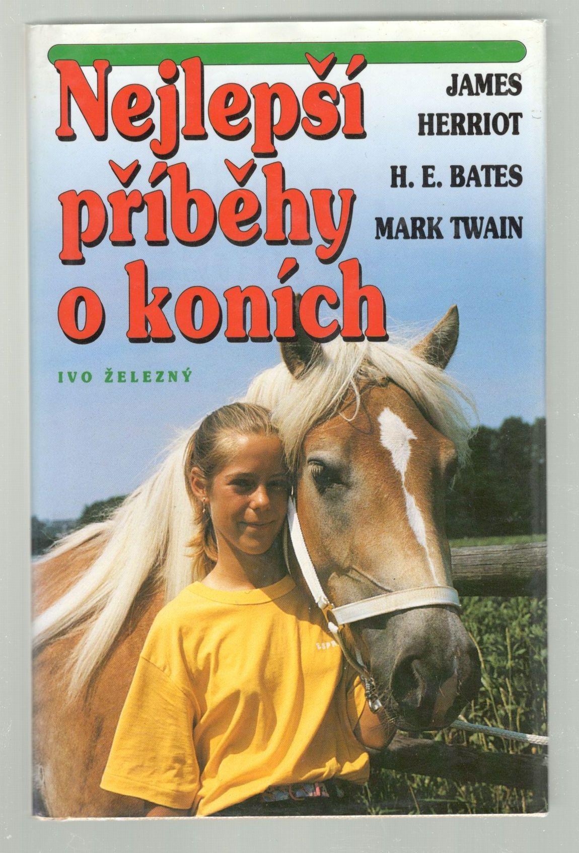 Nejlepší příběhy o koních - James Herriot, H. E. Bates, Mark Twain a další