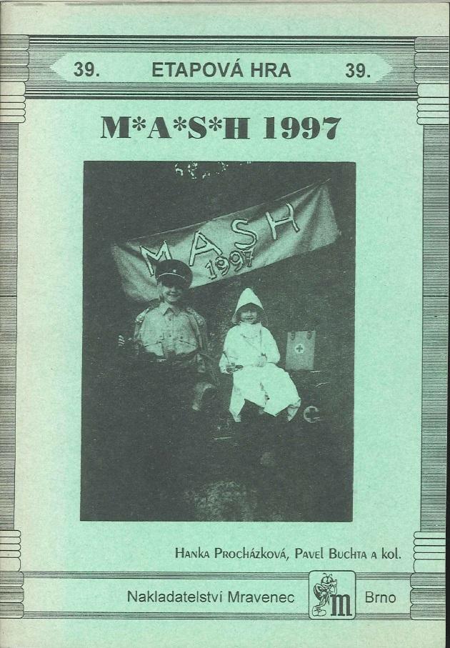 M*A*S*H 1997 - Hanka Procházková a kolektiv