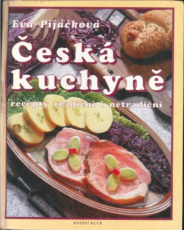 Česká kuchyně - Eva Pijáčková