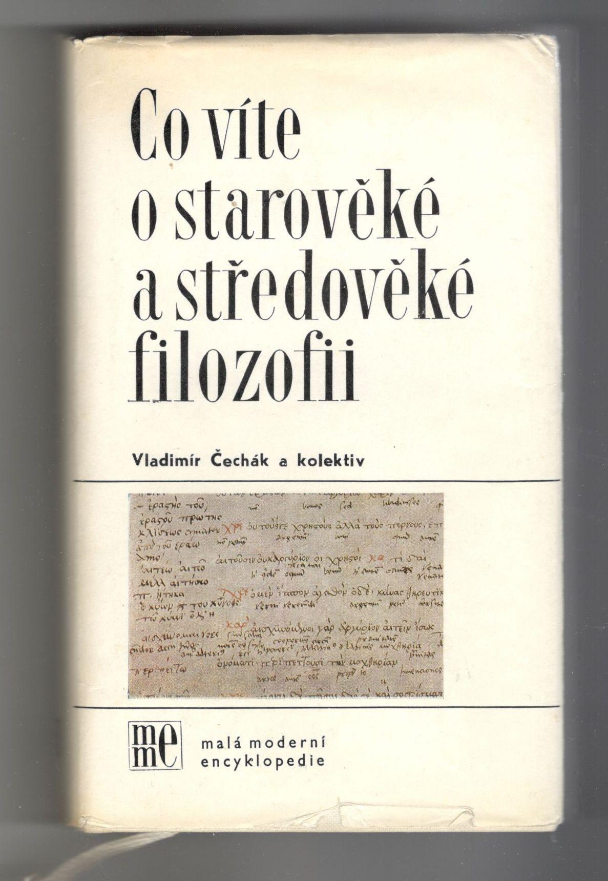 Co víte o starověké a středověké filozofii - Vladimír Čechák a kolektiv