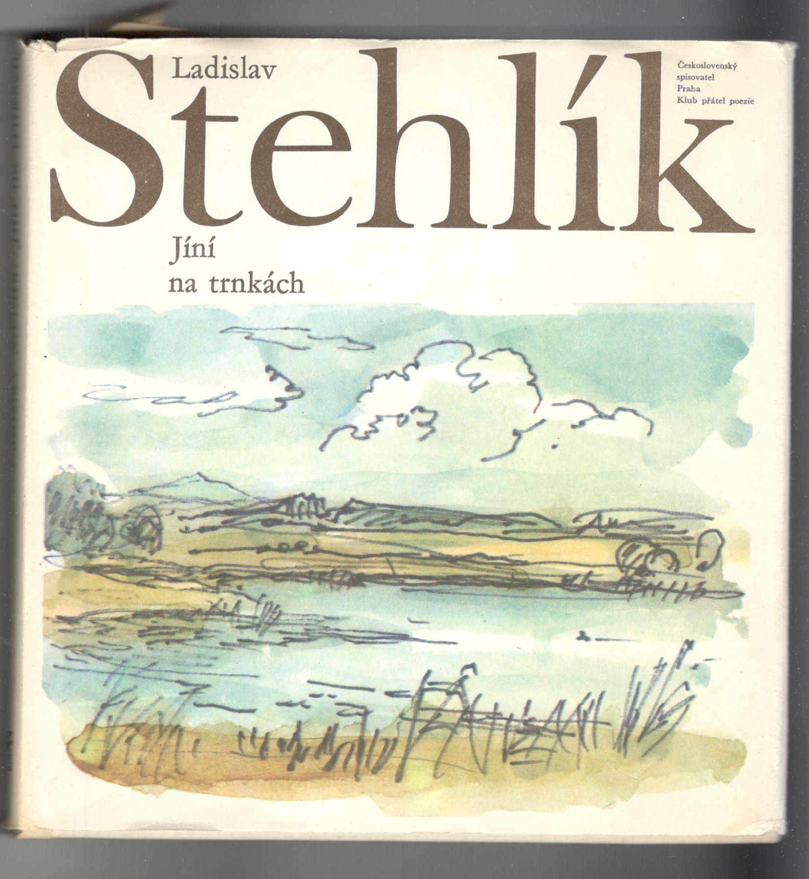 Jíní na trnkách - Ladislav Stehlík (+ gramodeska)