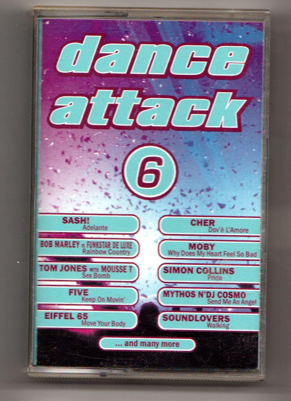 Dance Attack 6 - Sash!, Bob Marley, Tom Jones, Cher, Moby a další (MC Kazeta)
